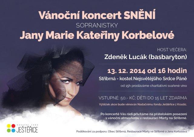 Vánoční koncert SNĚNÍ sopranistky Jany Marie Kateřiny Korbelové