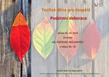 Tvořivá dílna pro veřejnost - podzimní dekorace
