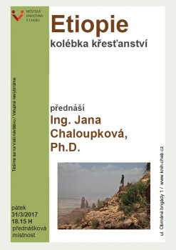Etiopie - kolébka křesťanství - Ing. Jana Chaloupková, Ph.D.