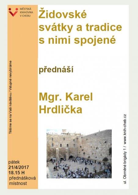 Židovské svátky a tradice s nimi spojené - Mgr. Karel Hrdlička