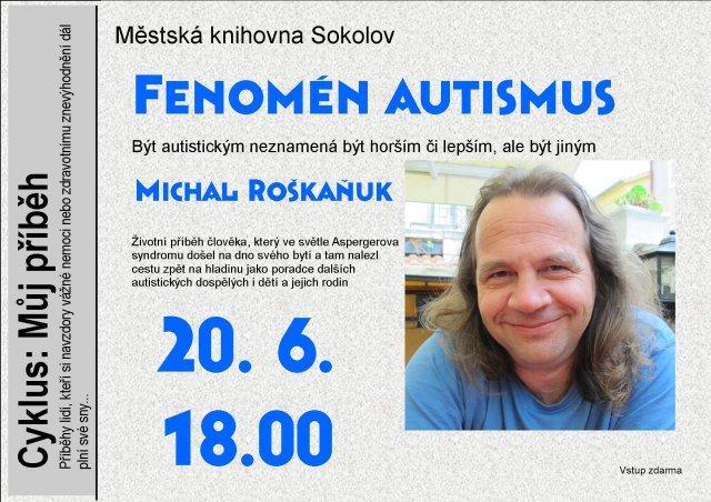 Michal Roškaňuk – Fenomén autismus