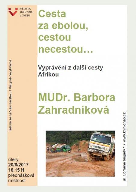 Cesta za ebolou, cestou necestou... - MUDr. Barbora Zahradníková