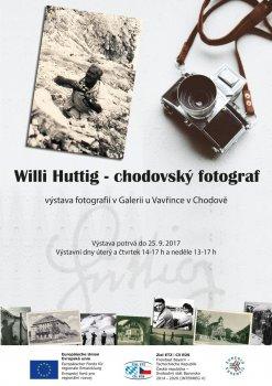 Výstava chodovského fotografa Williho Huttiga