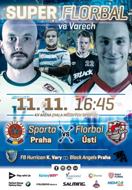 FLORBALOVÁ  SUPERLIGA - výjezdní utkání