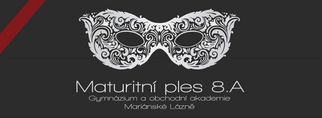 Maturitní ples 8. A