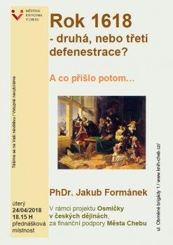 OSMIČKY V ČESKÝCH DĚJINÁCH - 2. díl pětidílného cyklu přednášek: rok 1618 - druhá nebo třetí defenestrace? A co přišlo potom...