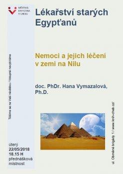 Lékařství starých Egypťanů - Doc. PhDr. Hana Vymazalová, Ph.D.