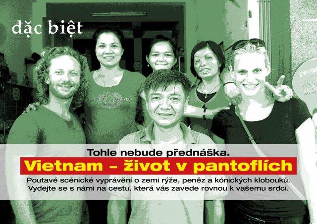 Vietnam - život v pantoflích