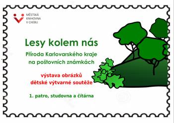 Lesy kolem nás - výstava z obrázků dětské výtvarné soutěže