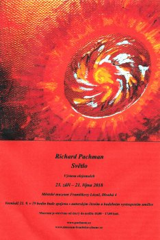 """Výstava Richarda Pachmana '""""Světlo"""""""