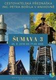 ŠUMAVA III.