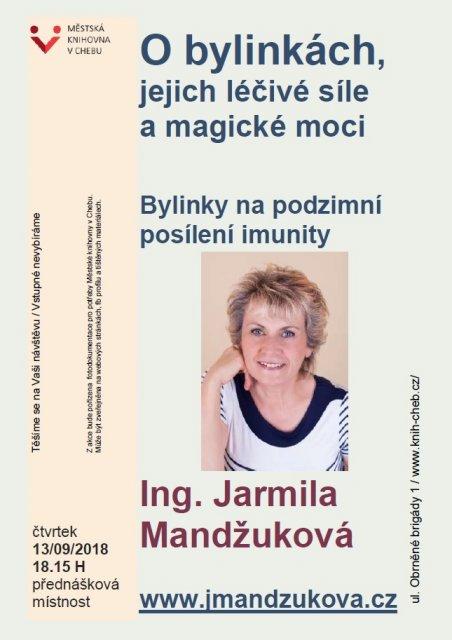 O bylinkách, jejich léčivé síle a magické moci - Ing. Jarmila Mandžuková