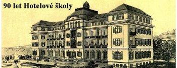 OSLAVA 90. VÝROČÍ HOTELOVÉ ŠKOLY