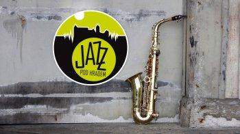 JAZZ pod hradem: Jiří Stivín & Co. Jazz Quartet - Jan Spálený a ASPM - Pavol Hammel a Prúdy - Jazz Fancies