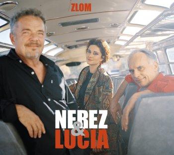 NEREZ & LUCIA / ZLOM
