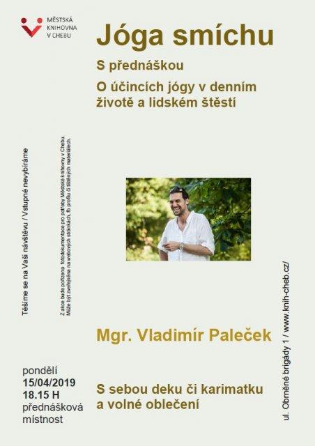 Jóga smíchu s přednáškou na téma: O účincích jógy smíchu v denním životě a lidském štěstí - Mgr. Vladimír Paleček
