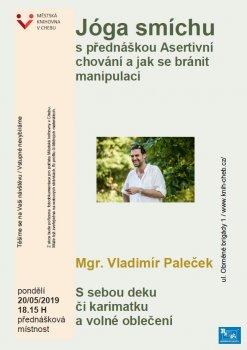 Jóga smíchu s přednáškou na téma: Asertivní chování a jak se bránit manipulaci - Mgr. Vladimír Paleček