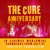 The CURE: Anniversary 1978 - 2018 Live in Hyde Park