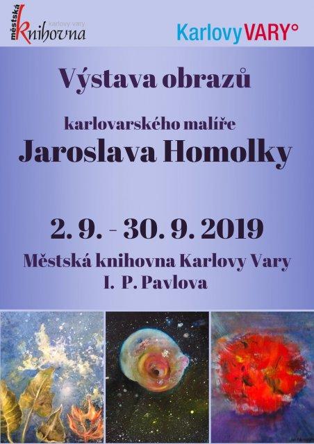 Výstava obrazů Jaroslava Homolky