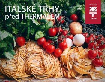 Chuť Itálie před Thermalem - Italské trhy