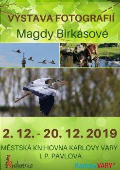 Výstava fotografií Magdy Birkásové