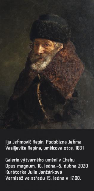 Ilja Jefimovič Repin, Podobizna Jefima Vasiljeviče Repina, umělcova otce, 1881 - VERNISÁŽ