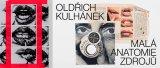 Oldřich Kulhánek, Malá anatomie zdrojů