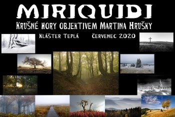 MIRIQUIDI - Krušné Hory objektivem Martina Hrušky