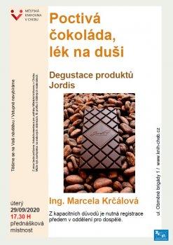 Poctivá čokoláda - lék na duši - degustace čokolády Jordis
