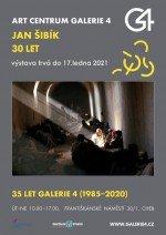 GALERIE 4 | Jan Šibík - 30 let