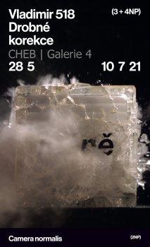 GALERIE 4|Vladimír 518 - Drobné korekce