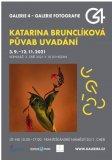 GALERIE 4 | Katarina Brunclíková - Půvab uvadání
