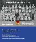 Šestnáct sezón v lize 70 let od vzniku Rudé hvězdy Cheb